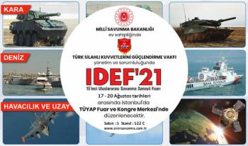 IDEF'21 Savunma Sanayii Fuarı
